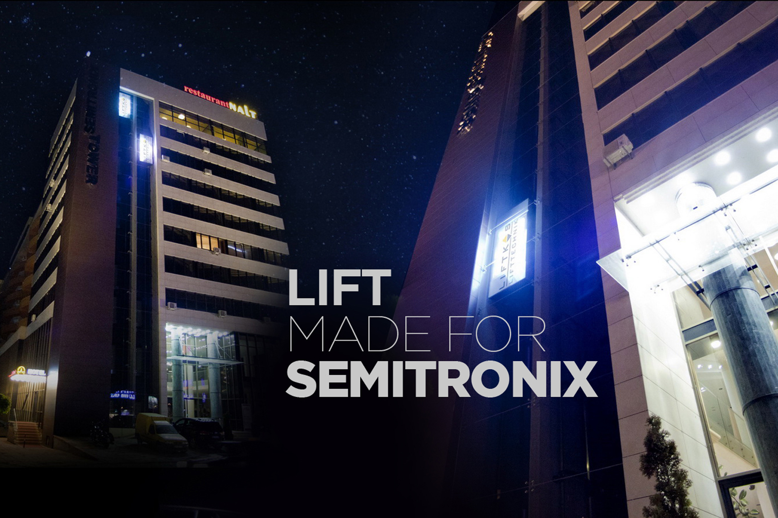Lift for Semitronix